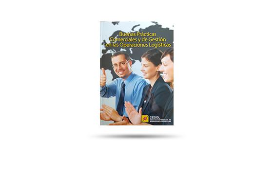 BUENAS PRÁCTICAS COMERCIALES Y DE GESTIÓN EN LAS OPERACIONES LOGÍSTICAS (2012)