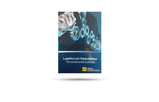 LOGÍSTICA POR ESPECIALISTAS. TERCERIZACIONES EXITOSAS (2014)