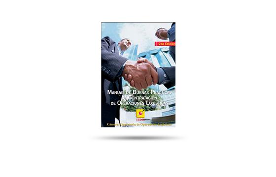 MANUAL DE BUENAS PRÁCTICAS DE CONTRATACIÓN DE OPERACIONES LOGÍSTICAS, 2ª EDICIÓN (2010). La 1ª edición de este manual se realizó en agosto de 2007.